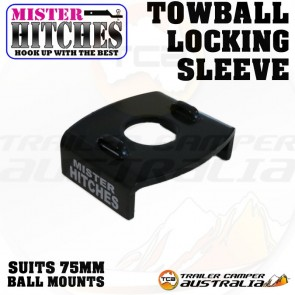 MISTER HITCHES Tow Ball Locking Sleeve 75mm