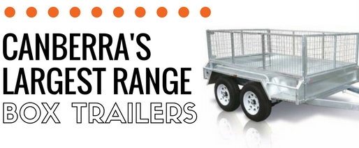 Box Trailers for sale Canberra ACT & NSW Rego
