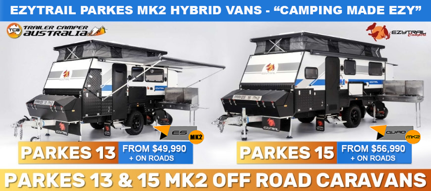 The new Ezytrail Parkes 13 and 15 MK2 now available!